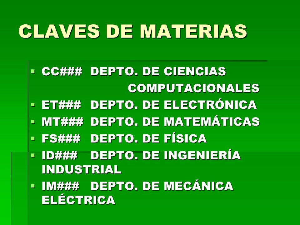 CLAVES DE MATERIAS CC###DEPTO.DE CIENCIAS CC###DEPTO.
