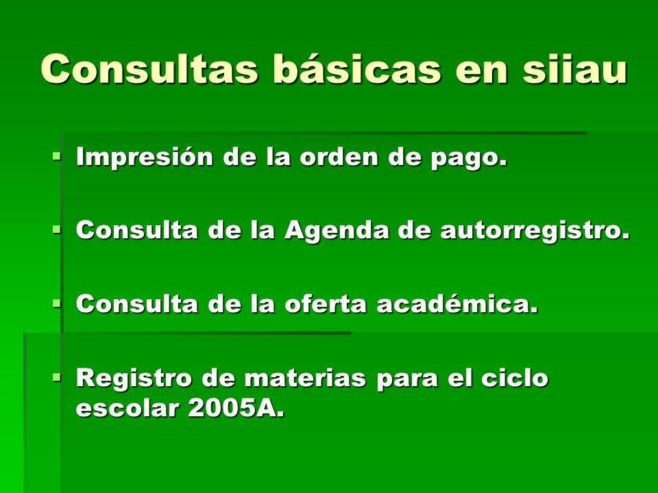 Consultas básicas en siiau Impresión de la orden de pago.