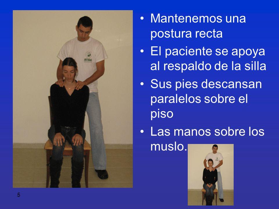 6 Parte A - Escápulas Colocamos las manos sobre los hombros del paciente y comenzamos a dar masaje como si fuera una masa de pan La fuerza aplicada será según el deseo y el placer del paciente