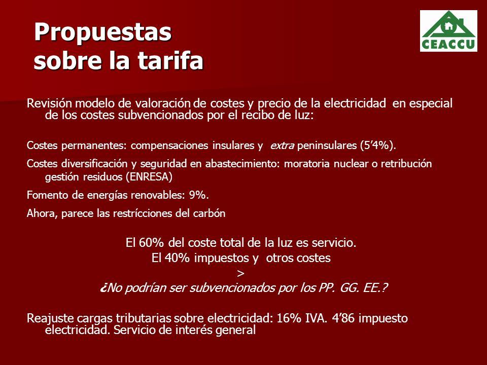 Propuestas sobre la tarifa Revisión modelo de valoración de costes y precio de la electricidad en especial de los costes subvencionados por el recibo de luz: Costes permanentes: compensaciones insulares y extra peninsulares (54%).