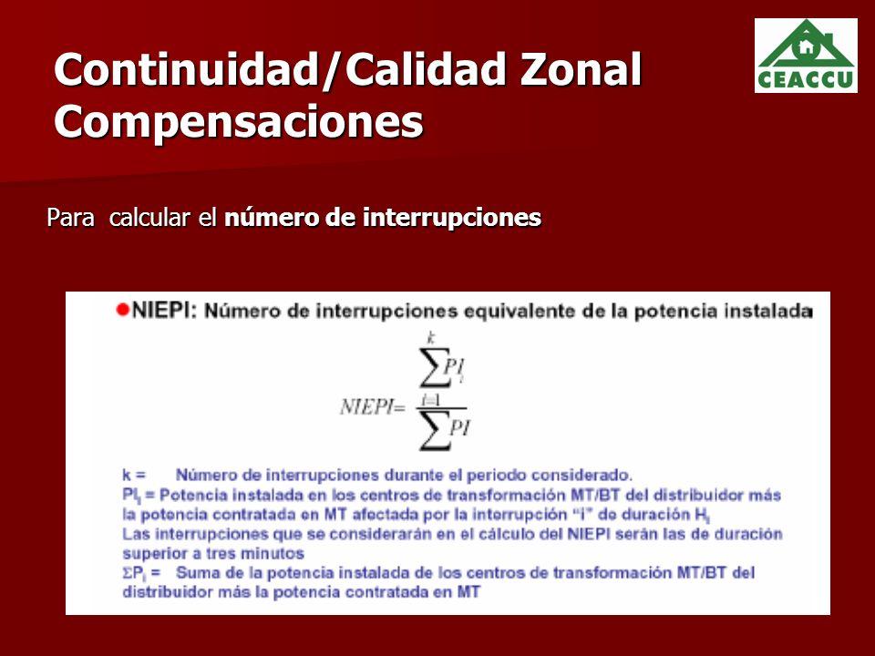 Continuidad/Calidad Zonal Compensaciones Para calcular el número de interrupciones