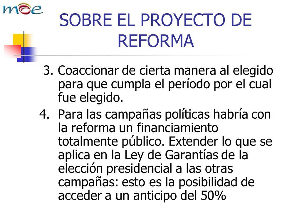 SOBRE EL PROYECTO DE REFORMA 3.