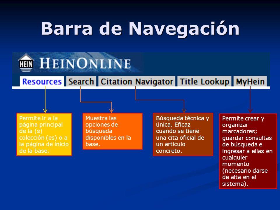 Barra de Navegación Permite ir a la página principal de la (s) colección (es) o a la página de inicio de la base.