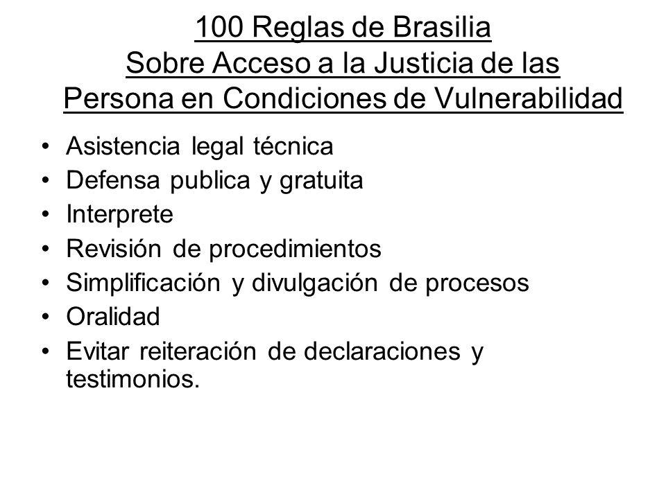 100 Reglas de Brasilia Sobre Acceso a la Justicia de las Persona en Condiciones de Vulnerabilidad Asistencia legal técnica Defensa publica y gratuita