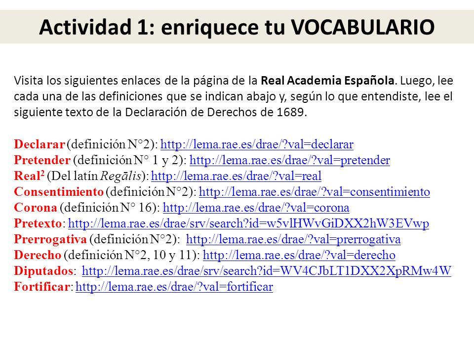 Visita los siguientes enlaces de la página de la Real Academia Española. Luego, lee cada una de las definiciones que se indican abajo y, según lo que