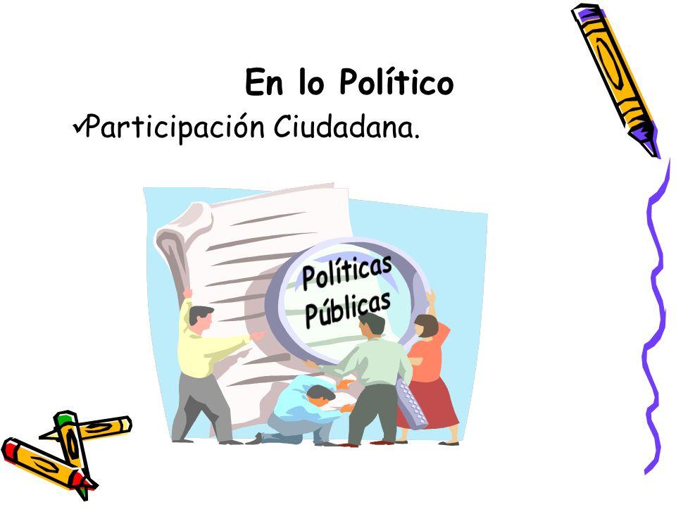 En lo Político Participación Ciudadana.