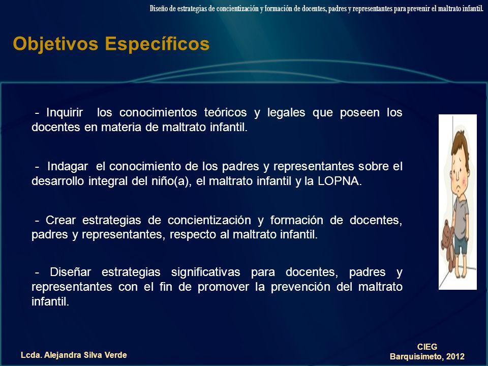 Lcda. Alejandra Silva Verde Diseño de estrategias de concientización y formación de docentes, padres y representantes para prevenir el maltrato infant