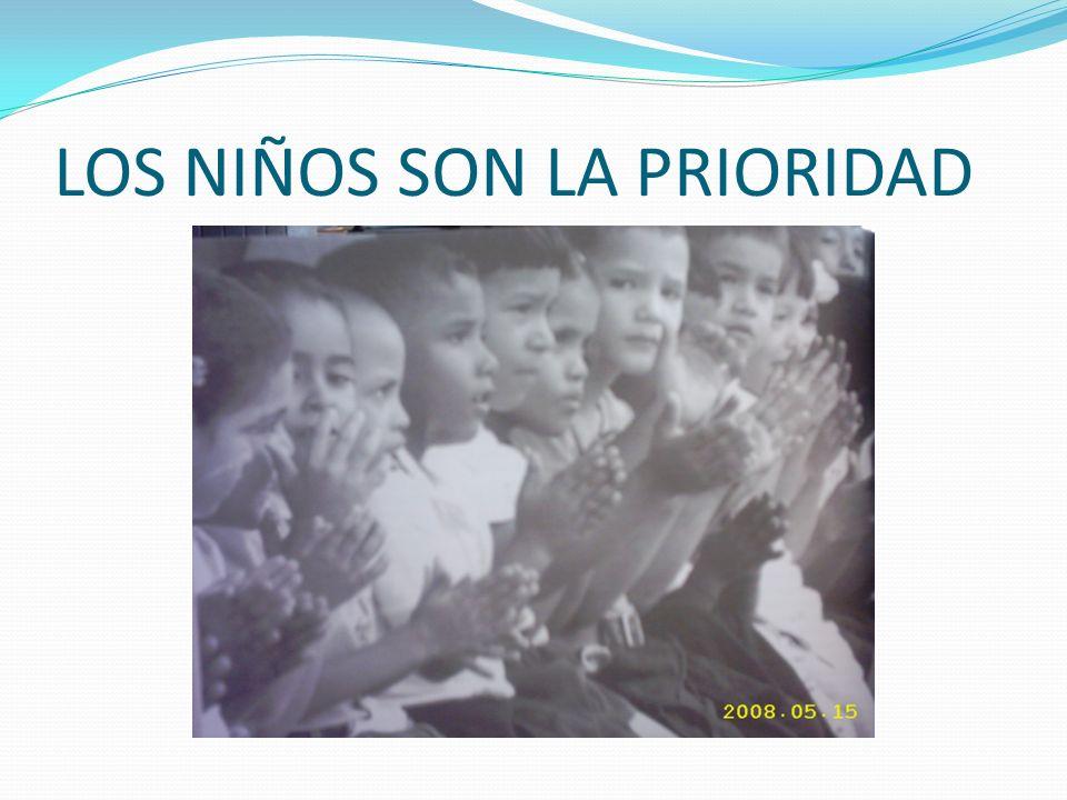 LOS NIÑOS SON LA PRIORIDAD
