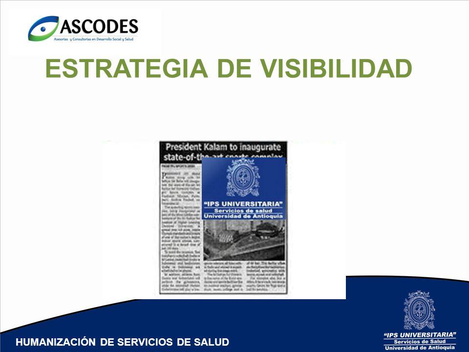 ESTRATEGIA DE VISIBILIDAD FREEPRESS HUMANIZACIÓN DE SERVICIOS DE SALUD