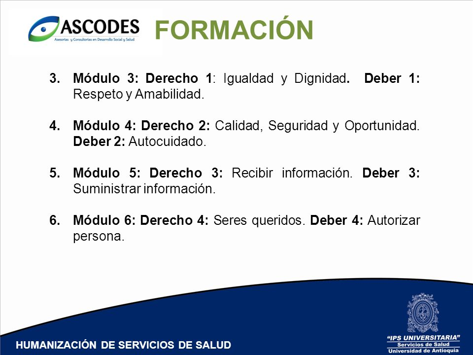 HUMANIZACIÓN DE SERVICIOS DE SALUD FORMACIÓN 3.Módulo 3: Derecho 1: Igualdad y Dignidad.