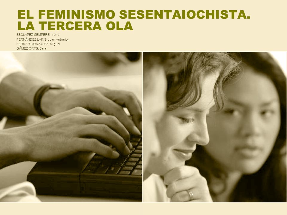 INTRODUCCIÓN Feminismo 70: rompe con la mística de la feminidad (nacimiento de VALORES y cambios en las FORMAS DE VIDA de la mujer).