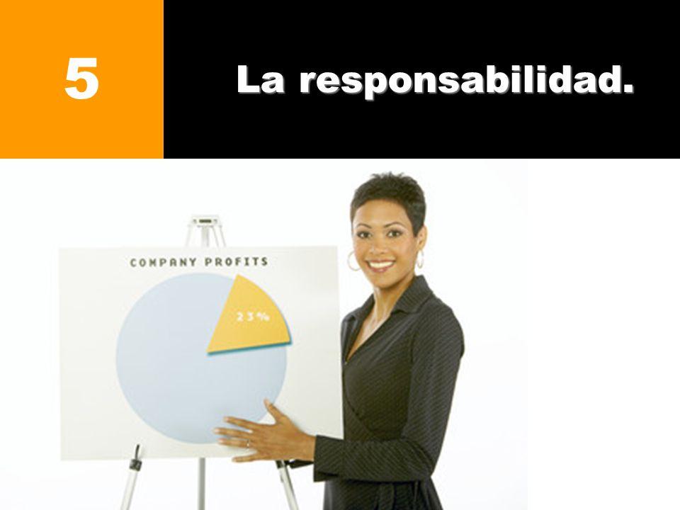 La responsabilidad. 5