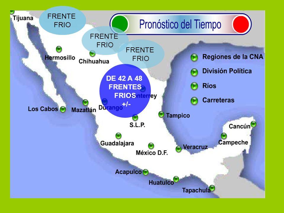 FRENTE FRIO FRENTE FRIO FRENTE FRIO FRENTE FRIO FRENTE FRIO DE 42 A 48 FRENTES FRIOS +/-