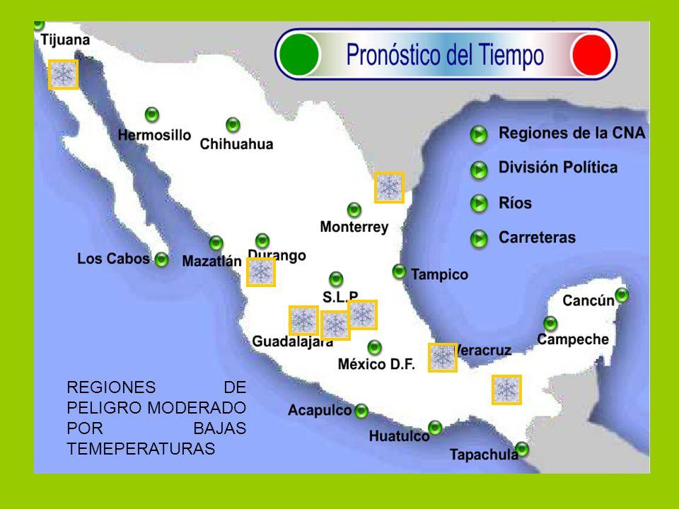 REGIONES DE PELIGRO MODERADO POR BAJAS TEMEPERATURAS