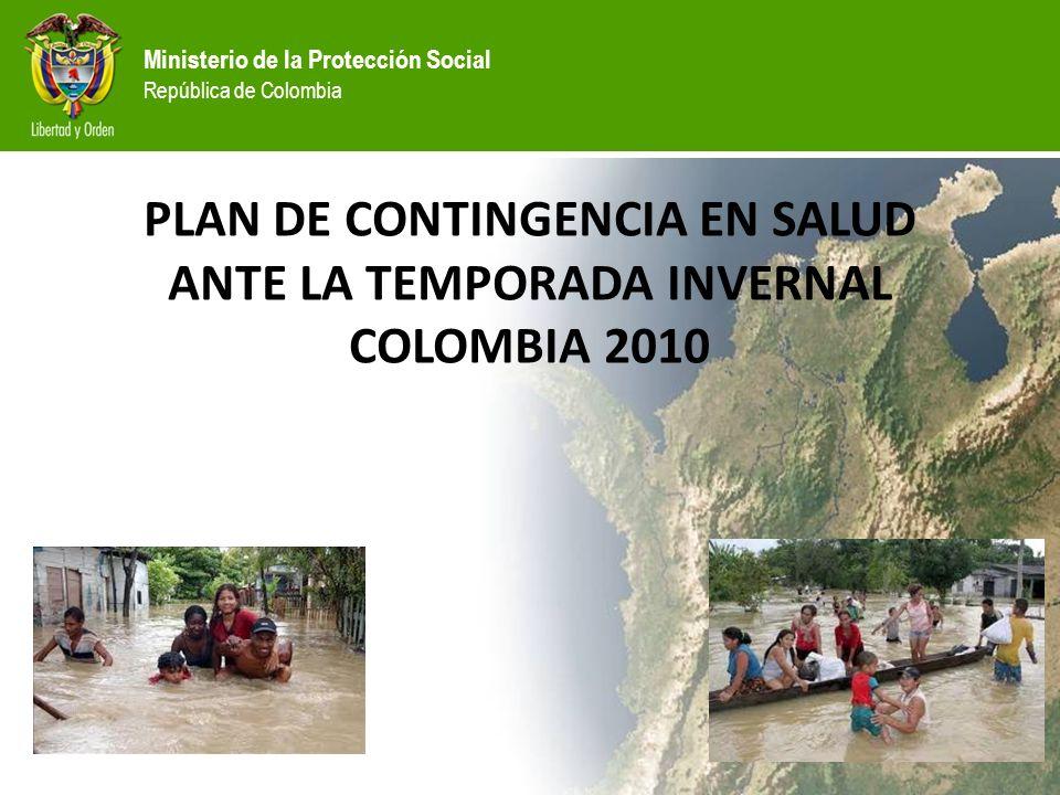 PLAN DE CONTINGENCIA EN SALUD ANTE LA TEMPORADA INVERNAL COLOMBIA 2010