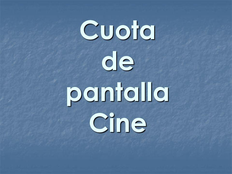Cuota de pantalla Cine