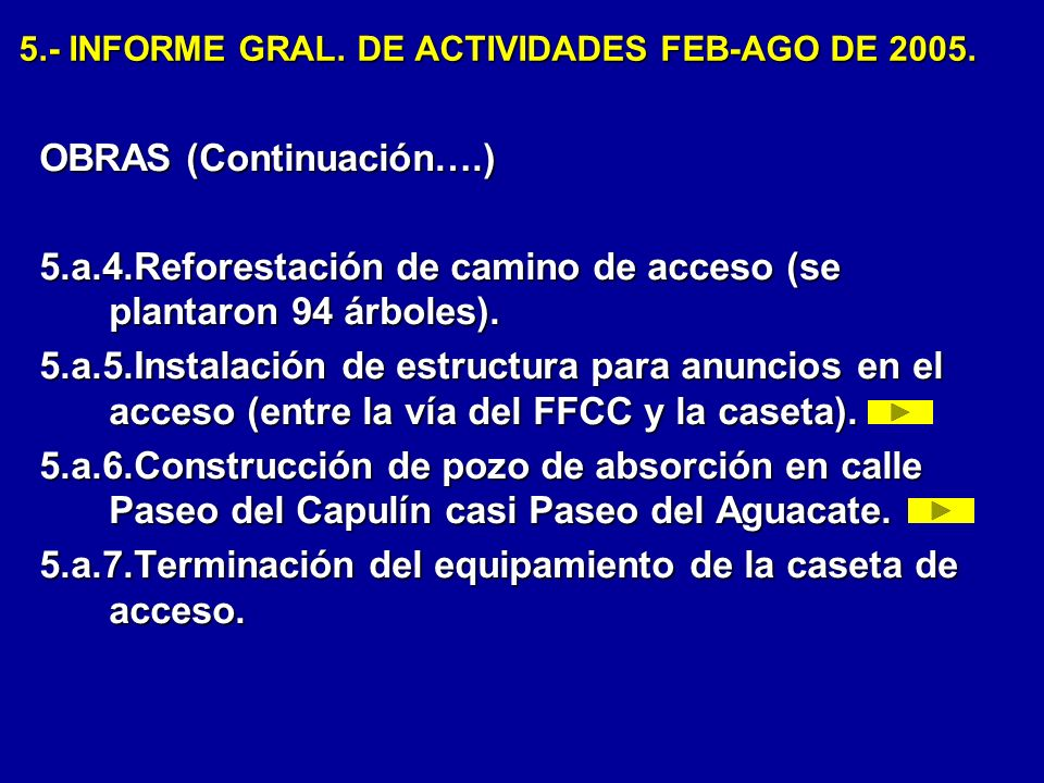 5.- INFORME GRAL.DE ACTIVIDADES FEB-AGO DE 2005. 5 b.- MANTENIMIENTO.