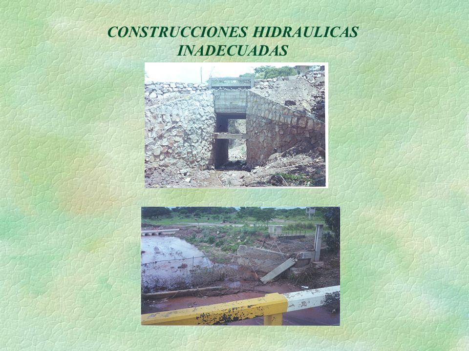 CONSTRUCCIONES HIDRAULICAS INADECUADAS