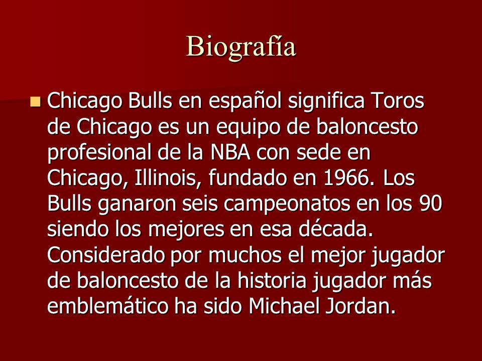 Biografía Chicago Bulls en español significa Toros de Chicago es un equipo de baloncesto profesional de la NBA con sede en Chicago, Illinois, fundado en 1966.