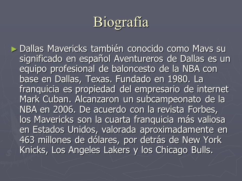 Biografía Dallas Mavericks también conocido como Mavs su significado en español Aventureros de Dallas es un equipo profesional de baloncesto de la NBA con base en Dallas, Texas.