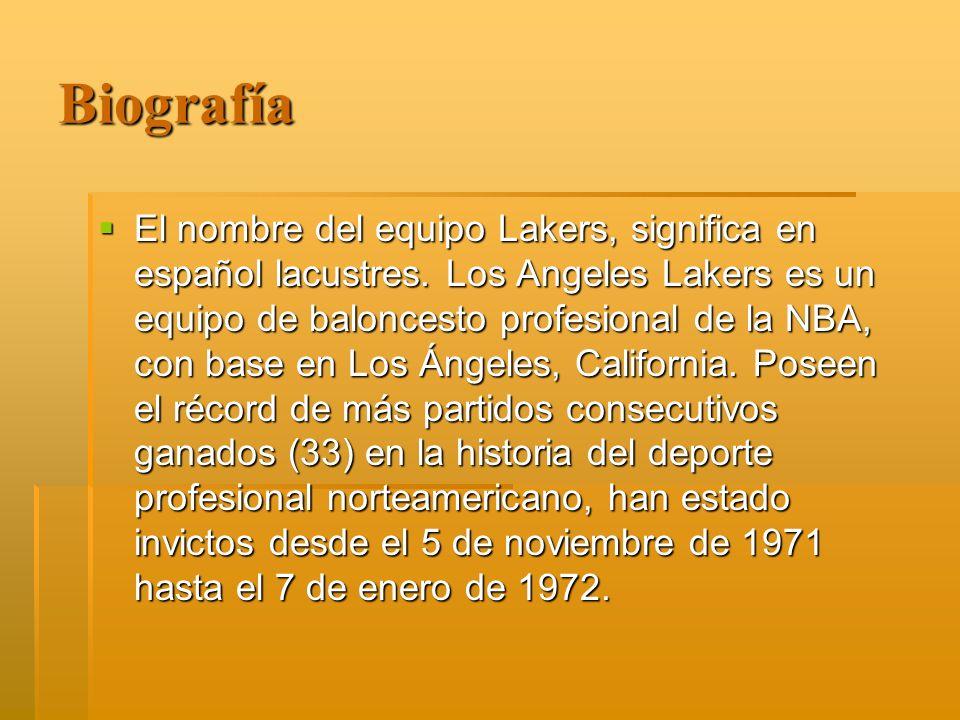 Biografía El nombre del equipo Lakers, significa en español lacustres. Los Angeles Lakers es un equipo de baloncesto profesional de la NBA, con base e
