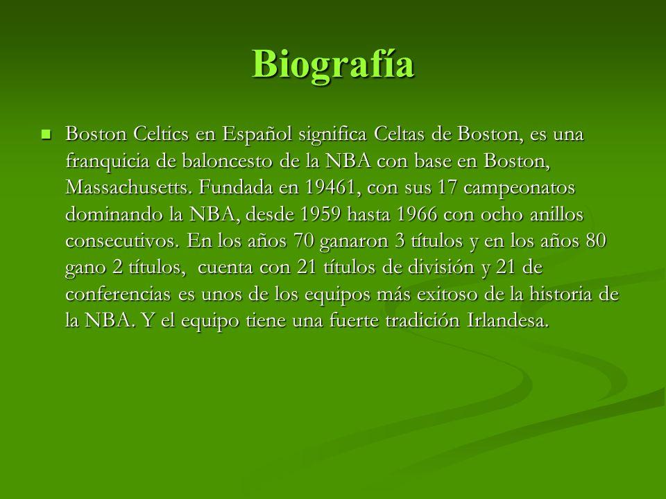 Biografía Boston Celtics en Español significa Celtas de Boston, es una franquicia de baloncesto de la NBA con base en Boston, Massachusetts.