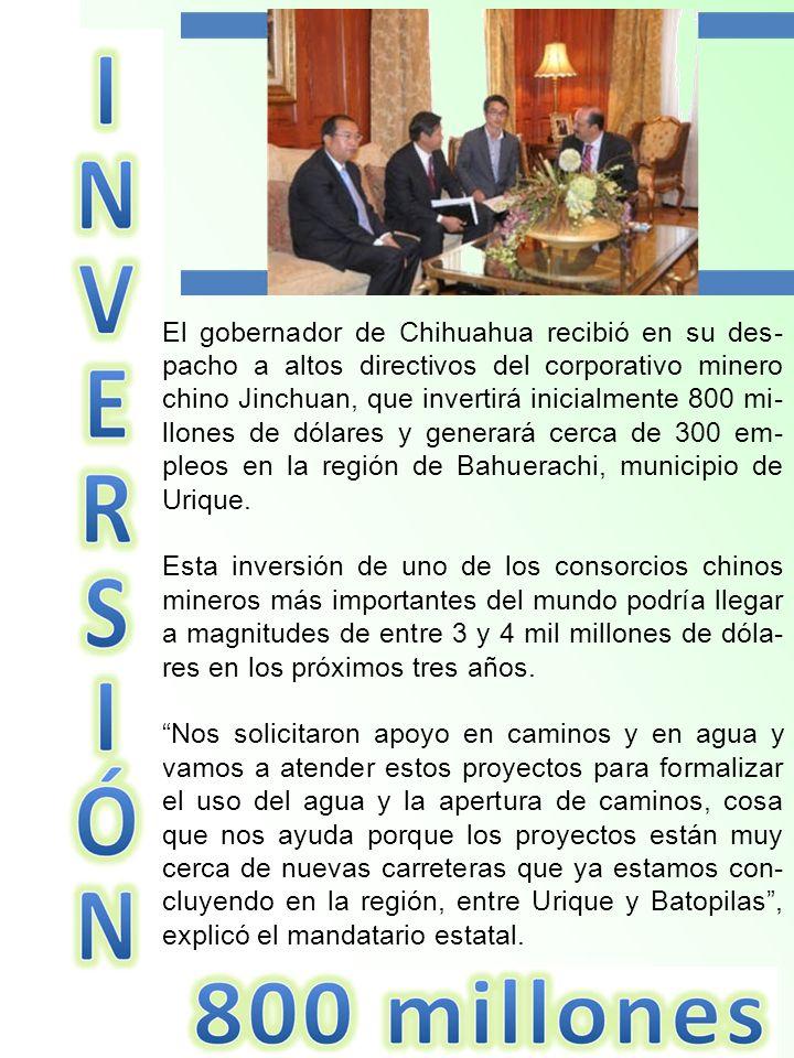 El gobernador de Chihuahua recibió en su des- pacho a altos directivos del corporativo minero chino Jinchuan, que invertirá inicialmente 800 mi- llone