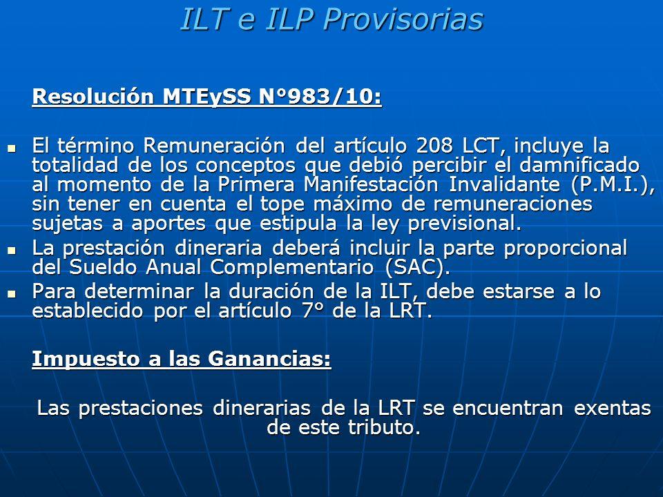 ILT e ILP Provisorias Resolución MTEySS N°983/10: El término Remuneración del artículo 208 LCT, incluye la totalidad de los conceptos que debió percib