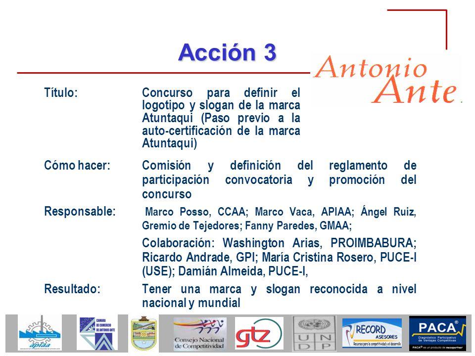Acción 3 Cómo hacer: Comisión y definición del reglamento de participación convocatoria y promoción del concurso Responsable: Marco Posso, CCAA; Marco
