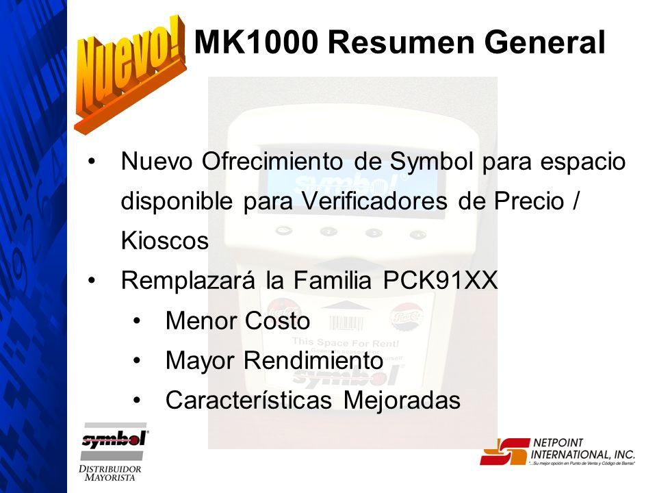 Nuevo Ofrecimiento de Symbol para espacio disponible para Verificadores de Precio / Kioscos Remplazará la Familia PCK91XX Menor Costo Mayor Rendimient