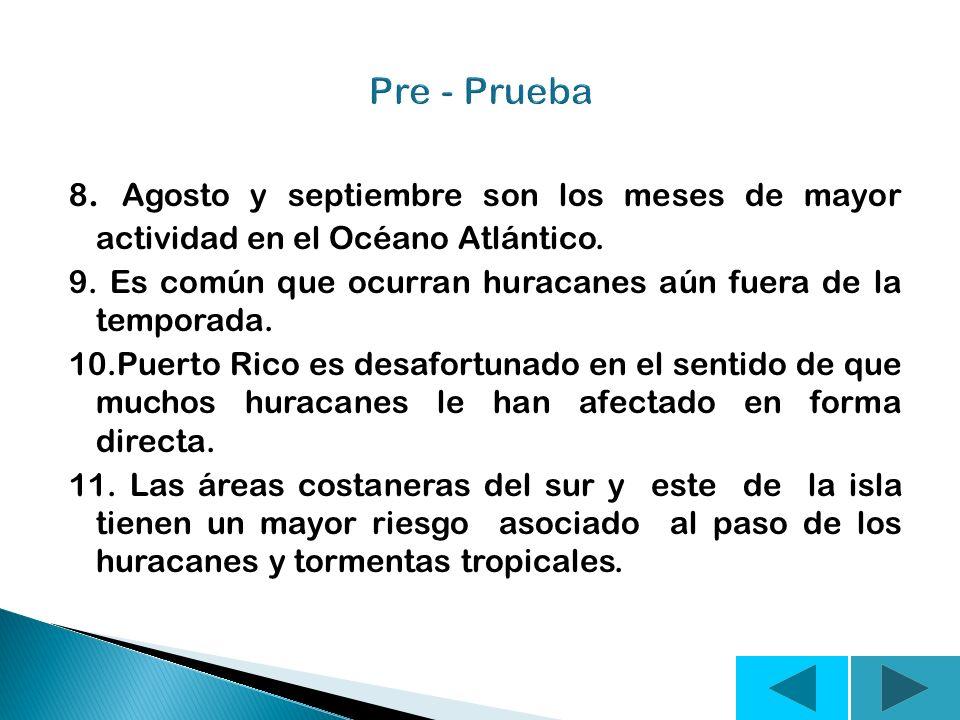 5. Huracán es un ciclón tropical de intensidad máxima en el cual los vientos máximos sostenidos alcanzan o superan las 74 mph. 6. Un huracán de catego
