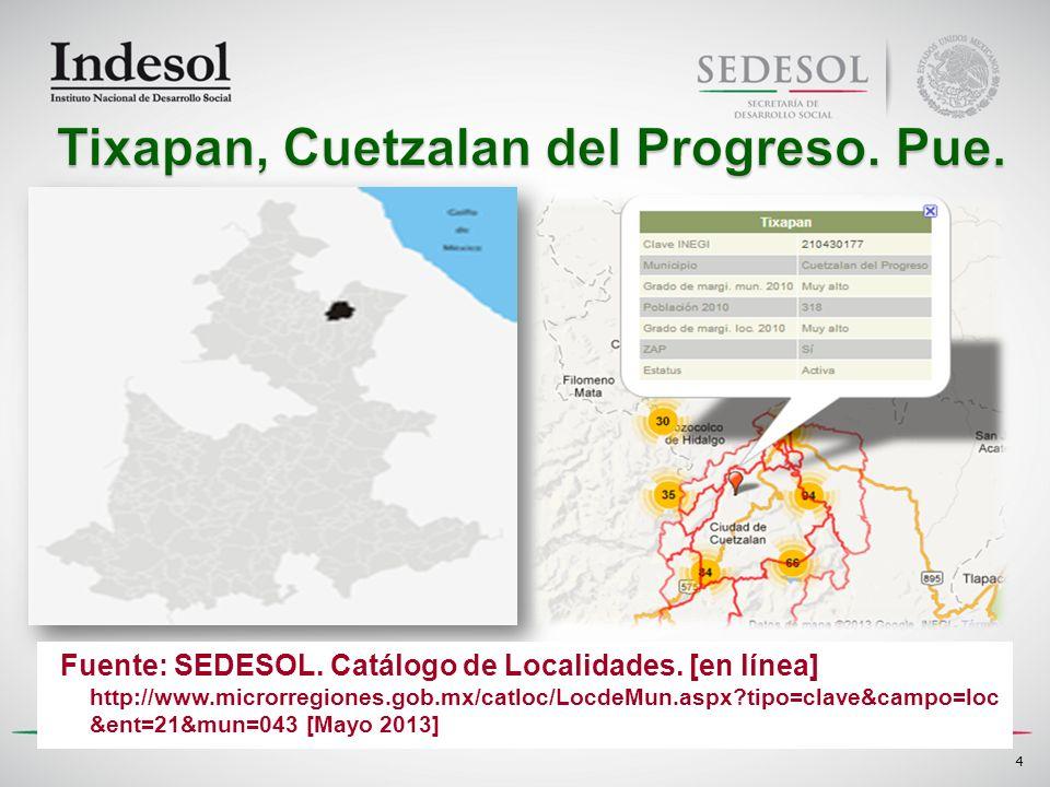 4 Fuente: SEDESOL. Catálogo de Localidades. [en línea] http://www.microrregiones.gob.mx/catloc/LocdeMun.aspx?tipo=clave&campo=loc &ent=21&mun=043 [May