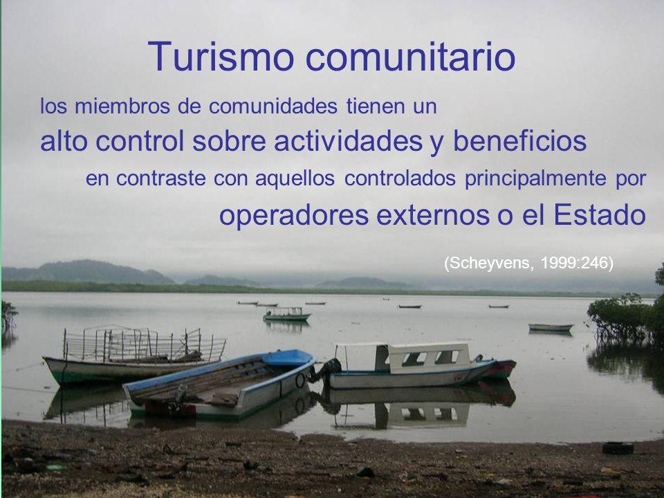 los miembros de comunidades tienen un alto control sobre actividades y beneficios en contraste con aquellos controlados principalmente por operadores