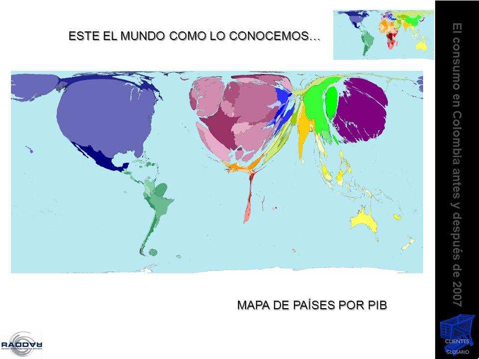 ESTE EL MUNDO COMO LO CONOCEMOS… MAPA DE PAÍSES POR PIB