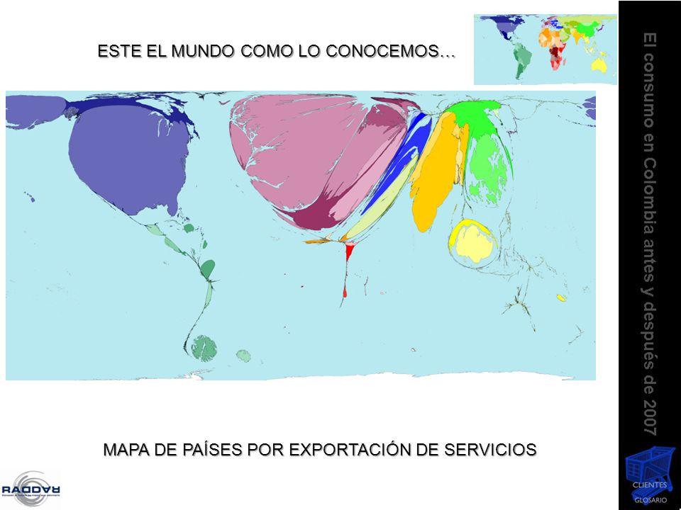 ESTE EL MUNDO COMO LO CONOCEMOS… MAPA DE PAÍSES POR EXPORTACIÓN DE SERVICIOS