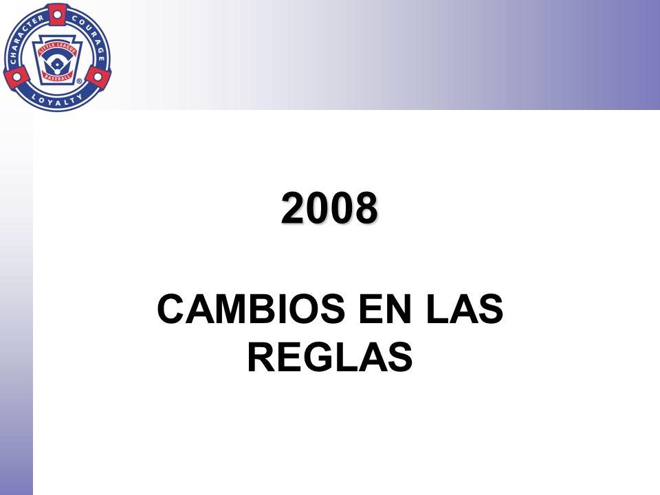 2008 CAMBIOS EN LAS REGLAS