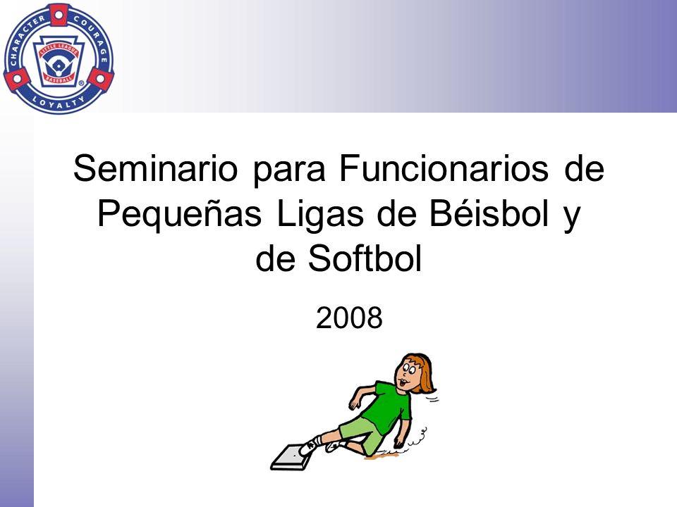 Seminario para Funcionarios de Pequeñas Ligas de Béisbol y de Softbol 2008
