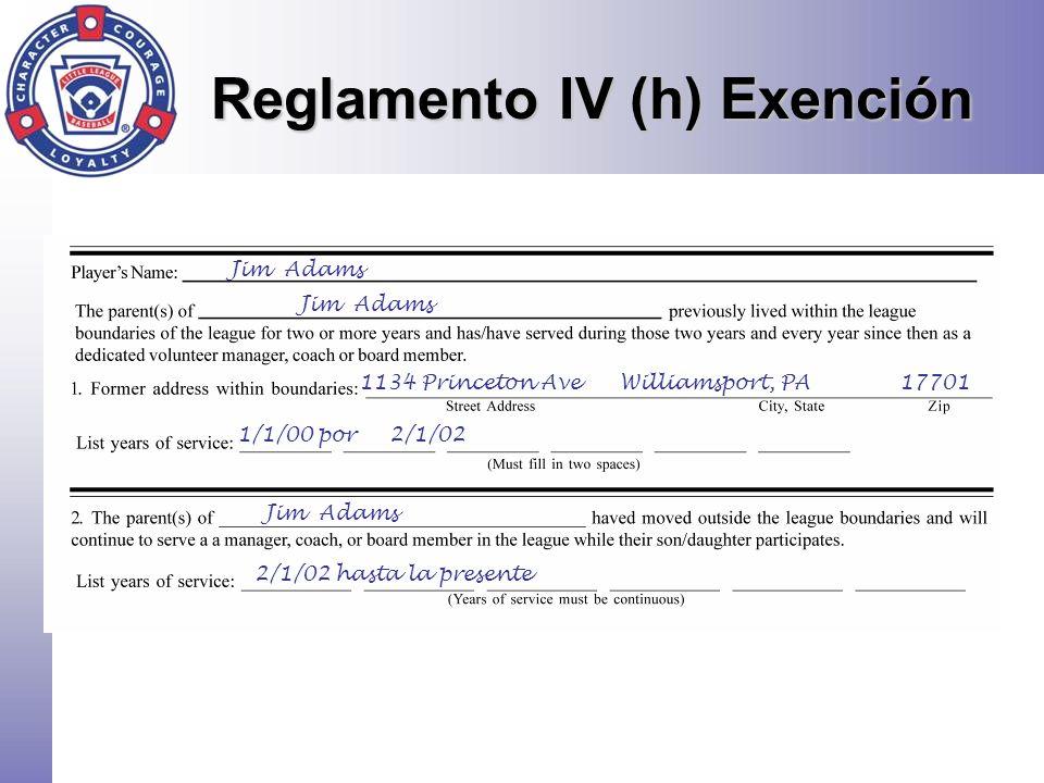 Jim Adams 1134 Princeton AveWilliamsport, PA 17701 1/1/00 por 2/1/02 2/1/02 hasta la presente Jim Adams Reglamento IV (h) Exención