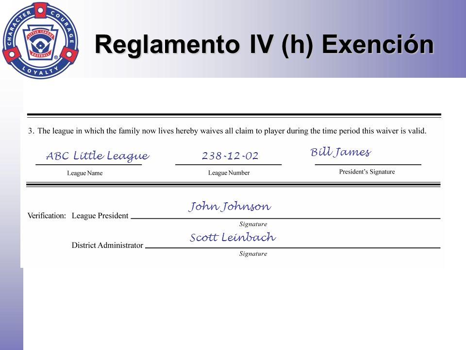 ABC Little League238-12-02 Bill James John Johnson Scott Leinbach Reglamento IV (h) Exención