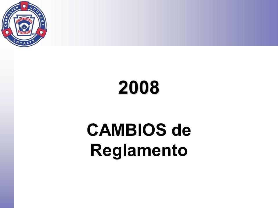 2008 CAMBIOS de Reglamento