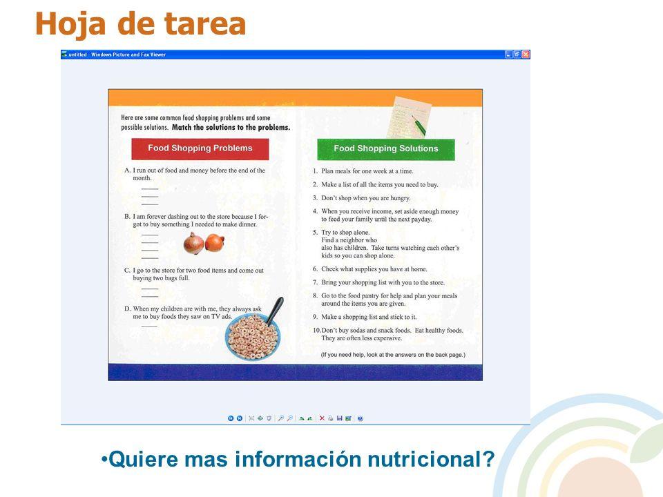 Hoja de tarea Quiere mas información nutricional?