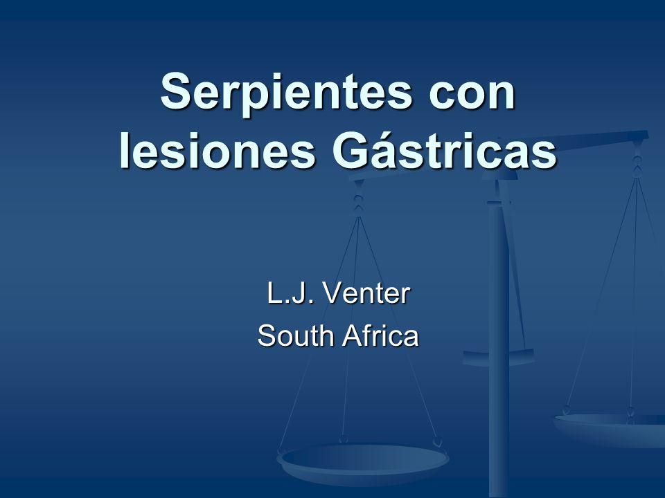 Serpientes con lesiones Gástricas L.J. Venter South Africa
