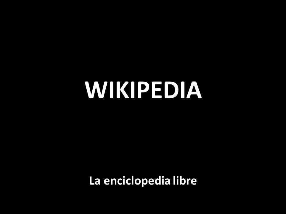 WIKIPEDIA La enciclopedia libre