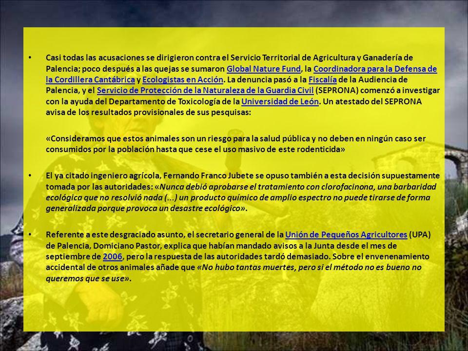 Casi todas las acusaciones se dirigieron contra el Servicio Territorial de Agricultura y Ganadería de Palencia; poco después a las quejas se sumaron G