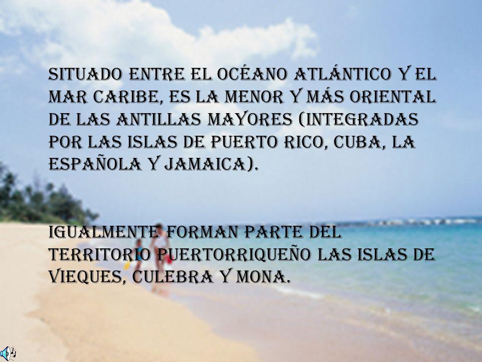 Situado entre el océano Atlántico y el mar Caribe, es la menor y más oriental de las Antillas Mayores (integradas por las islas de Puerto Rico, Cuba,