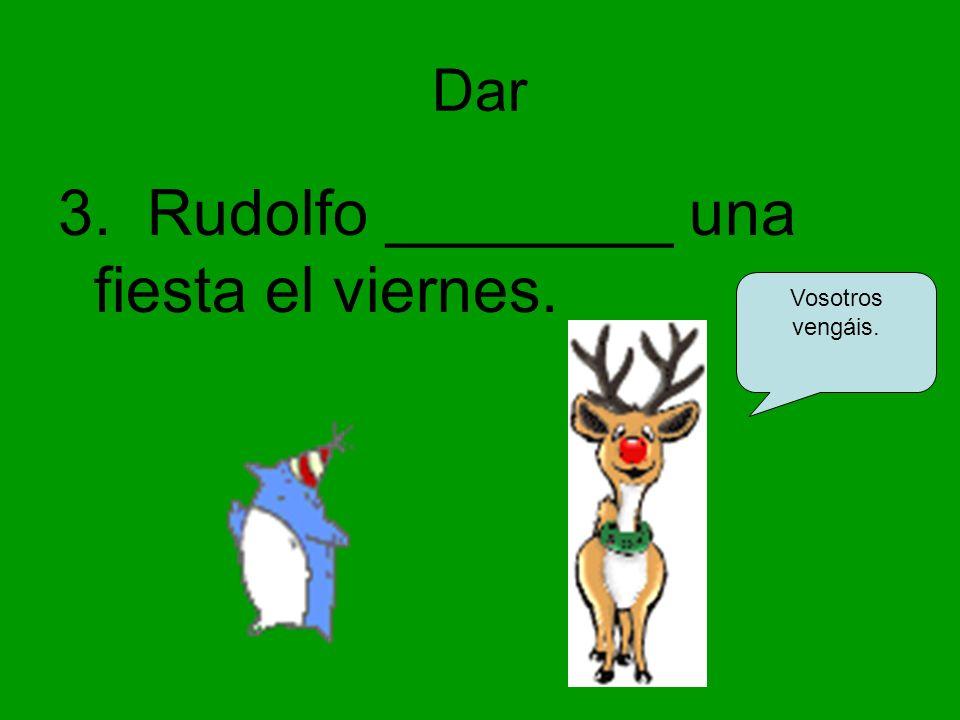 Ser/Estar 4. Los elfos ________contentos.