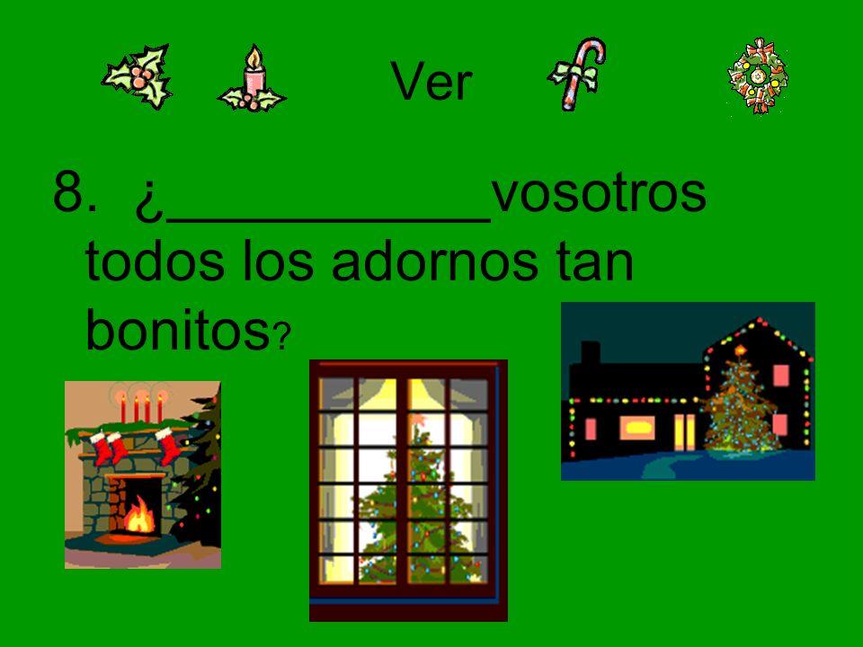 Hacer 19. Los elfos ______ los juguetes para los niños buenos.