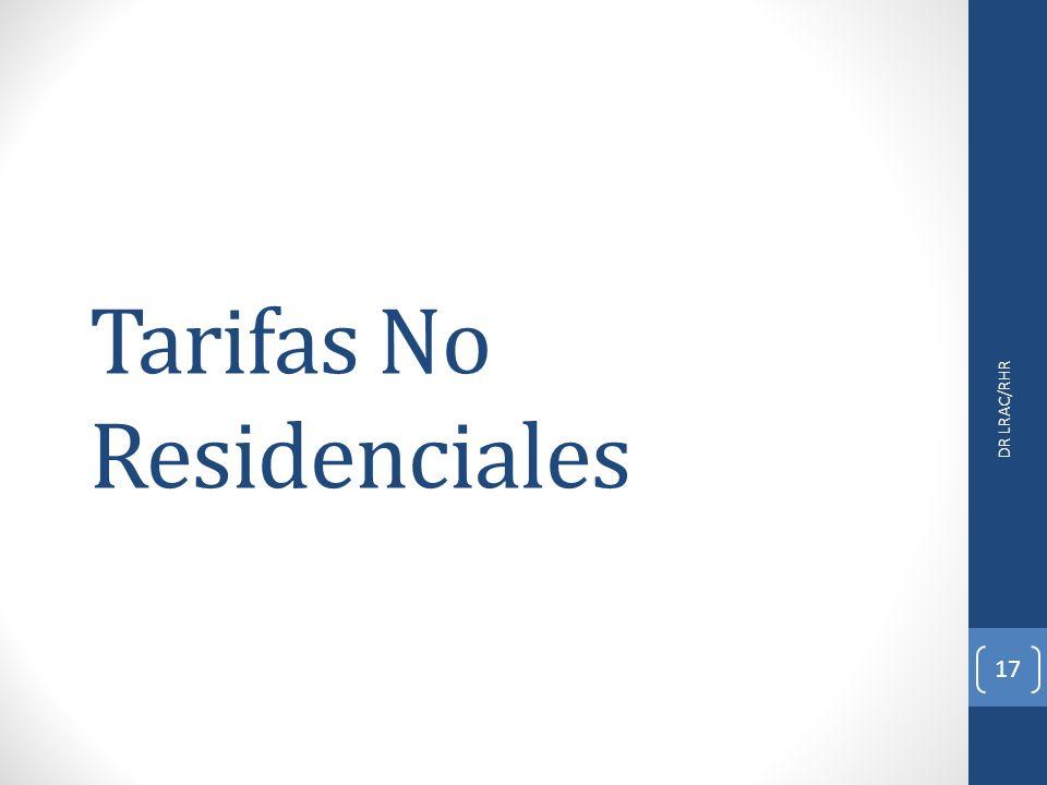 Tarifas No Residenciales DR LRAC/RHR 17