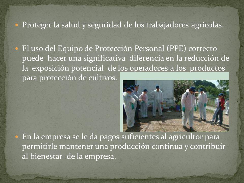 Proteger la salud y seguridad de los trabajadores agrícolas. El uso del Equipo de Protección Personal (PPE) correcto puede hacer una significativa dif