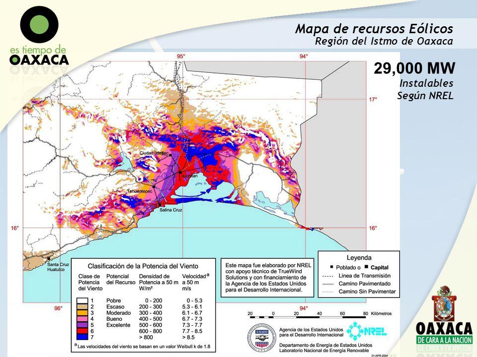 Mapa de recursos Eólicos Región del Istmo de Oaxaca 29,000 MW Instalables Según NREL